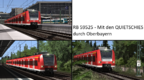 [NGLP] RB 59525 - Mit den Quietschies durch Oberbayern