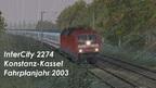 (Kny) IC 2274 nach Kassel Hbf (FJ2003)